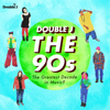 Various Artists - Double J: The 90s – The Greatest Decade in Music? artwork