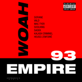 Woah (feat. Vald, Mac Tyer, Soolking, Kalash Criminel, Sadek & Heuss L'enfoiré) - Sofiane