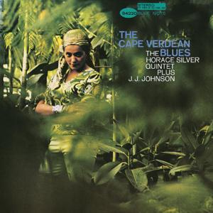 Horace Silver - The Cape Verdean Blues feat. J.J. Johnson