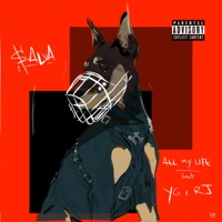 All My Life (feat. YG & RJ) - Single Mp3 Download