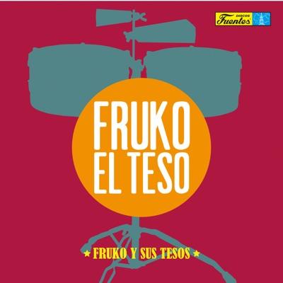 Fruko el Teso - Fruko y Sus Tesos