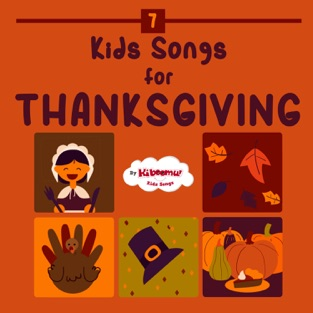 Kids Songs for Thanksgiving – The Kiboomers