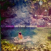Life's What You Make It (Remixes) - Single
