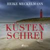 Küstenschrei - Heike Meckelmann