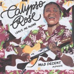 Calypso Rose - Leave Me Alone (feat. Machel Montano & Manu Chao)
