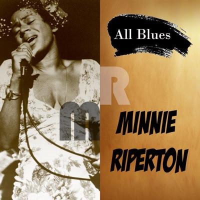 All Blues - Minnie Riperton