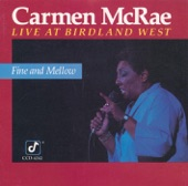 Carmen McRae - What Can I Say After I Say I'm Sorry (Live)