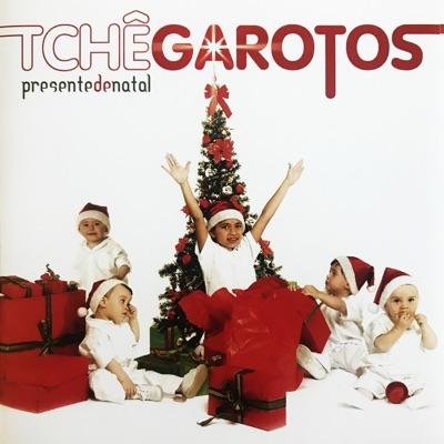 Presente de Natal - Tche Garotos