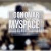 MySpace feat Wisin Yandel Single