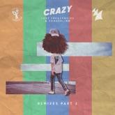 Crazy (Remixes, Pt. 1) - EP