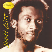 The Harder They Come - Jimmy Cliff - Jimmy Cliff