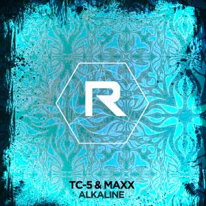 Tc-5 & Maxx - Alkaline