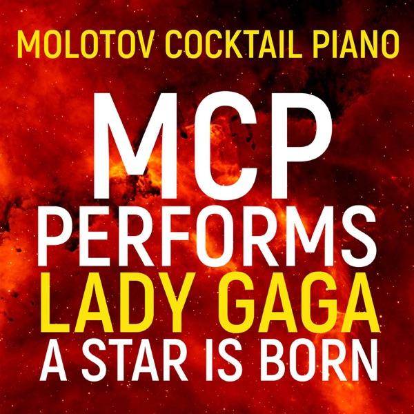 MCP Performs Lady Gaga: A Star Is Born (Instrumental)