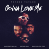 Gonna Love Me (Remix) [feat. Ghostface Killah, Method Man & Raekwon] - Teyana Taylor