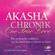Gabrielle Orr - Akasha-Chronik - One True Love: Der praktische Leitfaden, um das Buch deines Lebens zu lesen