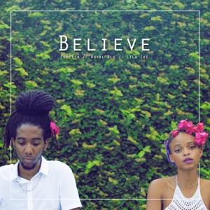 Foresta, Royal Blu & Lila Iké - Believe