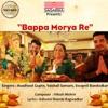 Bappa Morya Re Single