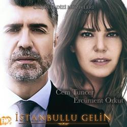 İstanbullu Gelin Orijinal Dizi Müzikleri Vol 1