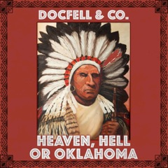 Heaven, Hell or Oklahoma