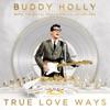 True Love Ways, Buddy Holly & The Royal Philharmonic Orchestra