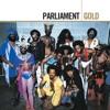 Gold, Parliament