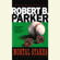 Robert B. Parker - Mortal Stakes (Unabridged)