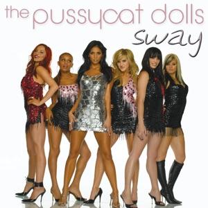 The Pussycat Dolls - Sway