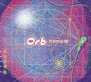 The Orb - Toxygene (Toxic Genes Mix)