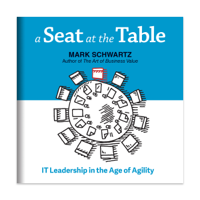 A Seat at the Table: IT Leadership in the Age of Agility (Unabridged)