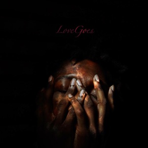 LoveGoes - Single Mp3 Download