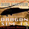 Bob Mayer - Dragon Sim-13 (Unabridged) artwork