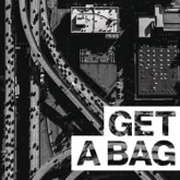 Get a Bag (feat. Jadakiss) - Single