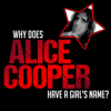 Alice Cooper & Ed Hall - Why Does Alice Cooper Have a Girl's Name? (Original Recording)  artwork
