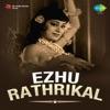 Ezhu Rathrikal Original Motion Picture Soundtrack EP