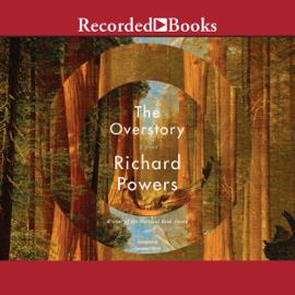 The Overstory (Unabridged) audiobook