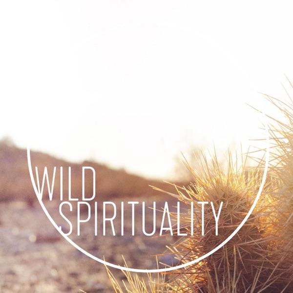 Wild Spirituality