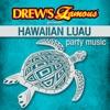 Drew s Famous Presents Hawaiian Luau Party Music