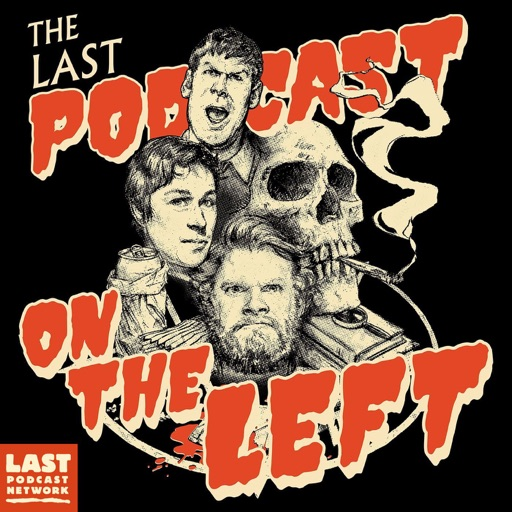Cover image of Last Podcast On The Left