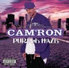 Purple Haze, Cam'ron
