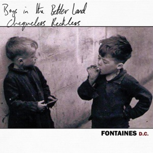 Fontaines D.C. - Chequeless Reckless (Darklands Version)