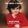 Nate Dern - Not Quite a Genius (Unabridged)  artwork