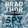Brad Thor - Spymaster (Unabridged)  artwork