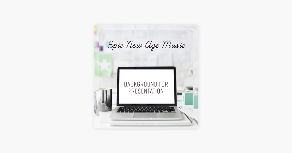 Epic New Age Music - Background for Presentation, Work Office, Video  Presentation, Slow Instrumental Sounds by Meditation Time Zone