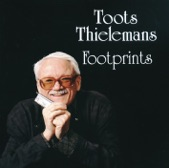 Toots Thielemans - The Windmills of Your Mind