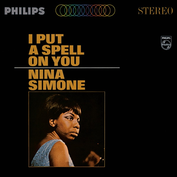 I Put A Spell On You - Nina Simone song image