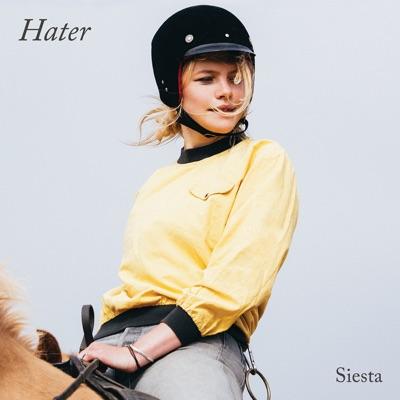 Hater– Siesta