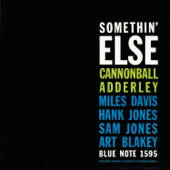 Somethin' Else (The Rudy Van Gelder Edition Remastered)-Cannonball Adderley