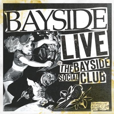 Live At the Bayside Social Club - Bayside