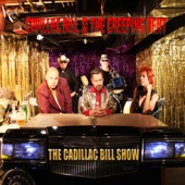 Cadillac Bill & The Creeping Bent - Need a Lot of Lovin' (feat. Conolly\Priest\Scott\Tucker, Bill Boyd-Wilson, Mike Holler, Billy Becker & Scott Maxton)