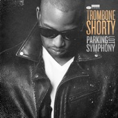 Trombone Shorty - Dirty Water